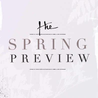 The Spring Preview