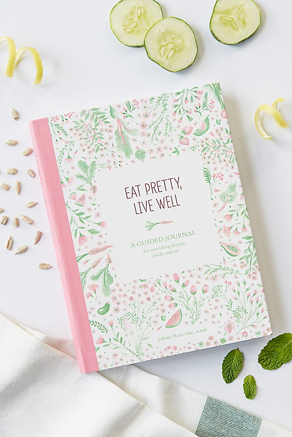 Slide View 1: Eat Pretty, Live Well Journal