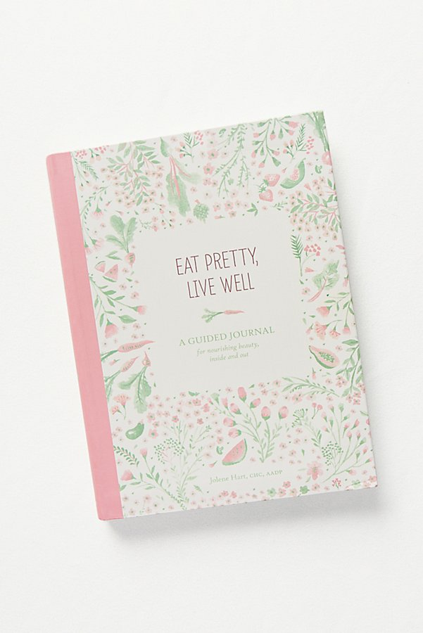 Slide View 2: Eat Pretty, Live Well Journal
